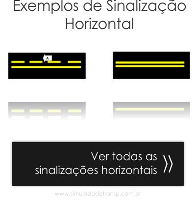 Exemplos de sinalização horizontal