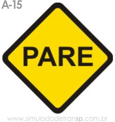 Placa de advertência A-15: Parada obrigatória à frente