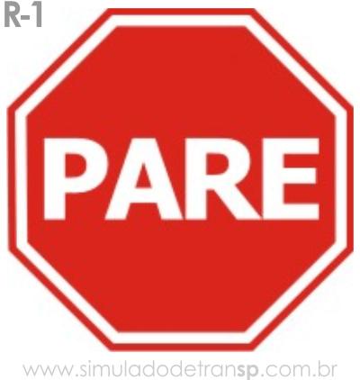 Placa de Regulamentação R-1 Parada obrigatória - manual brasileiro de sinalização - Simulado Detran SP 2019