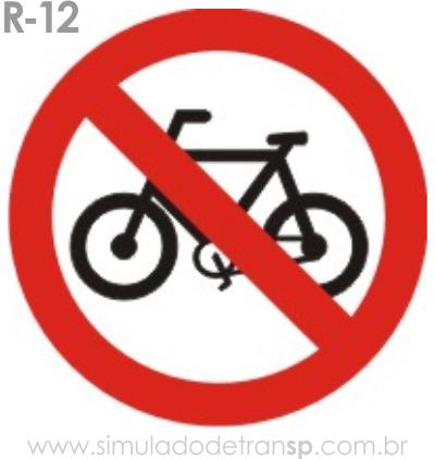 Placa de Regulamentação R-12 Proibido trânsito de bicicletas - manual brasileiro de sinalização - Simulado Detran SP 2019