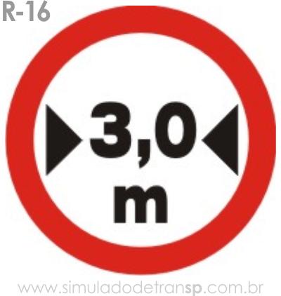 Placa de Regulamentação R-16 Largura máxima permitida - manual brasileiro de sinalização - Simulado Detran SP 2019