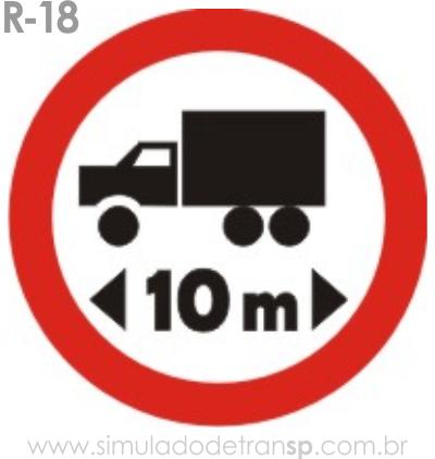 Placa de Regulamentação R-18 Comprimento máximo permitido - manual brasileiro de sinalização - Simulado Detran SP 2019