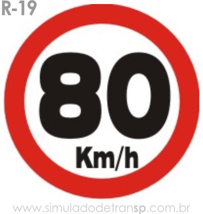 Placa de Regulamentação R-19 Velocidade máxima permitida - manual brasileiro de sinalização - Simulado Detran SP 2019