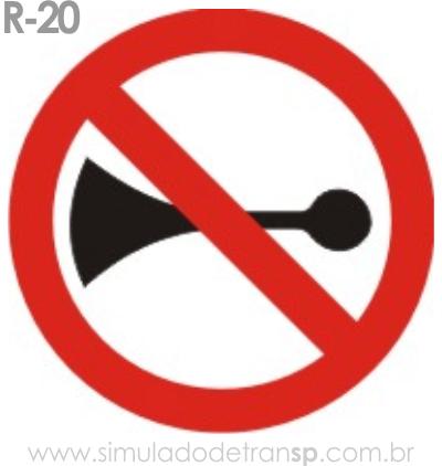 Placa de Regulamentação R-20 Proibido acionar buzina ou sinal sonoro - manual brasileiro de sinalização - Simulado Detran SP 2019