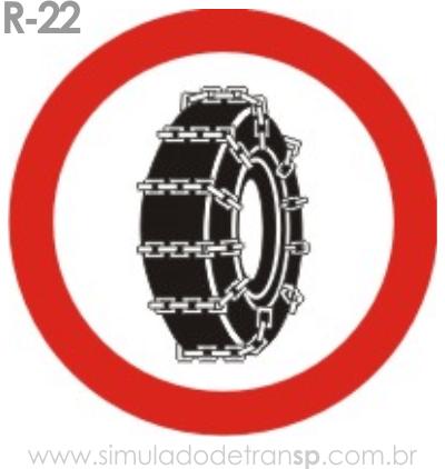 Placa de Regulamentação R-22 Uso obrigatório de corrente - manual brasileiro de sinalização - Simulado Detran SP 2019