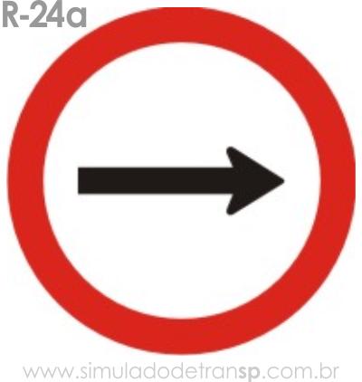 Placa de Regulamentação R-24a Sentido de circulação da via pista - manual brasileiro de sinalização - Simulado Detran SP 2019