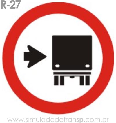 Placa de Regulamentação R-27 Ônibus, caminhões e veículos de grande - manual brasileiro de sinalização - Simulado Detran SP 2019