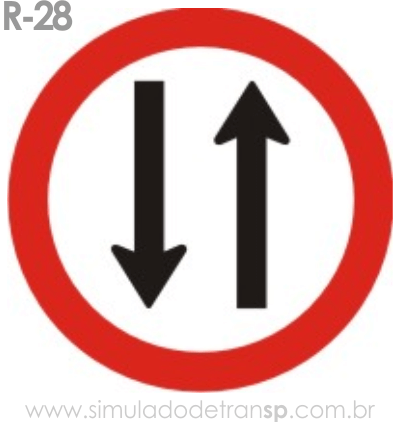 Placa de Regulamentação R-28 Duplo sentido de circulação - manual brasileiro de sinalização - Simulado Detran SP 2019