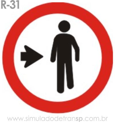 Placa de Regulamentação R-31 Pedestre, ande pela direita - manual brasileiro de sinalização - Simulado Detran SP 2019