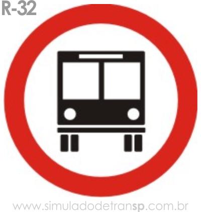 Placa de Regulamentação R-32 Circulação exclusiva de ônibus - manual brasileiro de sinalização - Simulado Detran SP 2019