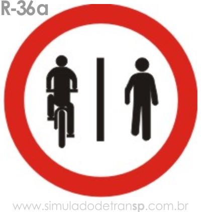 Placa de Regulamentação R-36a Ciclistas à esquerda, pedestres à direita - manual brasileiro de sinalização - Simulado Detran SP 2019