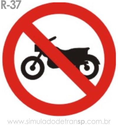 Placa de Regulamentação R-37 Proibido trânsito de motocicletas, motonetas - manual brasileiro de sinalização - Simulado Detran SP 2019