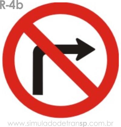 Placa de Regulamentação R-4b Proibido virar à direita - manual brasileiro de sinalização - Simulado Detran SP 2019