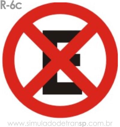Placa de Regulamentação R-6c Proibido parar e estacionar - manual brasileiro de sinalização - Simulado Detran SP 2019