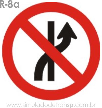 Placa de Regulamentação R-8a Proibido mudar de faixa ou pista de trânsito - manual brasileiro de sinalização - Simulado Detran SP 2019