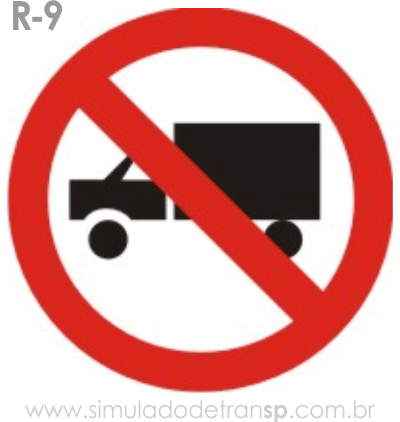 Placa de Regulamentação R-9 Proibido trânsito de caminhões - manual brasileiro de sinalização - Simulado Detran SP 2019