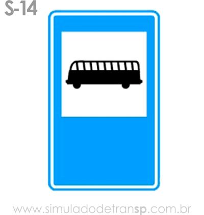 Placa auxiliar de serviço S14 - Ponto de parada