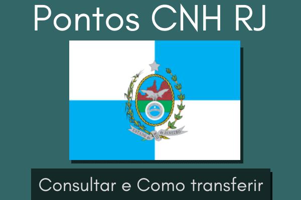 Pontos CNH RJ – Consultar e como transferir