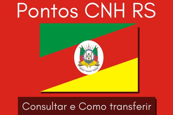 Pontos CNH RS– Consultar e como transferir