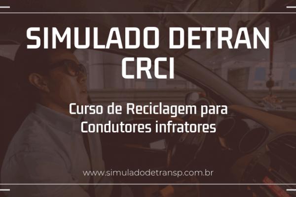 Simulado CRCI Curso de Reciclagem Simulado Detran CRCI